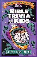 Bible Trivia for Kids: Take Me through the Bible