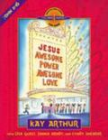 Jesus - Awesome Power, Awesome Love John 11-16