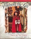Celebrate the Gift: A Christmas Treasury from Focus on the Family
