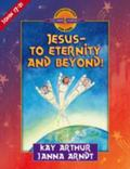 Jesus to Eternity and Beyond John 17-21
