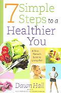 7 Simple Steps to a Healthier You