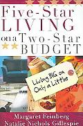 Five-star Living on a Two-star Budget