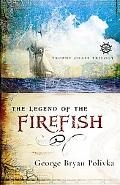 Legend of the Firefish