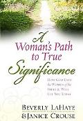 Woman's Path to True Significance