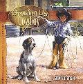 Growing Up Cowboy