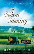 A Secret Identity (The Amish Farm Trilogy)