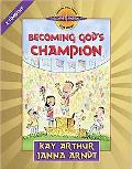 Becoming God's Champion: 2 Timothy (Discover 4 Yourself Inductive Bible Studies for Kids)