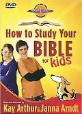 How to Study Your Bible for Kids DVD : Join Max and Molly As They Explore God's Book!