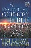 The Essential Guide to Bible Prophecy: 13 Keys to Understanding the End Times (Tim LaHaye Pr...
