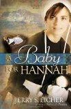 A Baby for Hannah (Hannah's Heart)