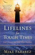 Lifelines for Tough Times : God's Presence and Help When You Hurt