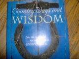 Country Ways and Wisdom
