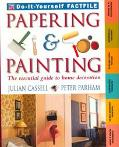 Papering and Painting: The Essential Guide to Home Decorating - Time-Life Books - Other Form...