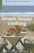 Beach House Cooking; Good Food for the Great Outdoors