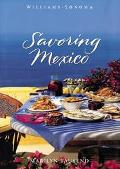Savoring Mexico: Recipes and Reflections on Mexican Cooking (Savoring Series) - Marilyn Taus...