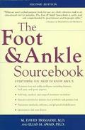 Foot & Ankle Sourcebook Everything You Need to Know