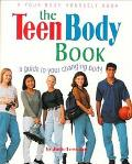 Teen Body Book: A Guide to Your Changing Body - Judie Lewellen - Paperback - ILLUSTRATE
