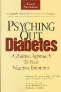 Psyching Out Diabetes A Positive Approach to Your Negative Emotions
