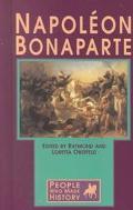 Napoleon Bonaparte (People Who Made History)