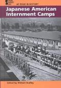 At Issue in History - Japanese American Internment Camps (hardcover edition)