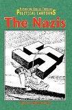 The Nazis (Examining Issues Through Political Cartoons)