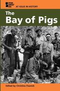 At Issue in History: The Bay of Pigs