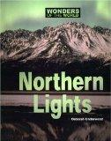 The Northern Lights (Wonders of the World (Kidhaven))