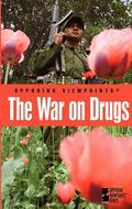 The War On Drugs (Opposing Viewpoints)