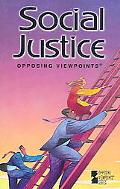 Social Justice Opposing Viewpoints