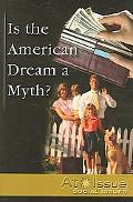 Is the American Dream a Myth?