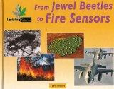Imitating Nature: From Jewel Beetles to Fire Sensors -L