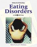 Eating Disordrs (Writing the Critical Essay: An Opposing Viewpoints Guide)
