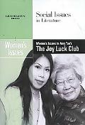 Women's Issues in Amy Tan's the Joy Luck Club