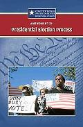 XII--Presidential Election Process