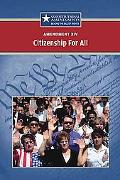 XIV--Citizenship For All