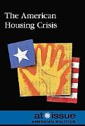 American Housing Crisis The