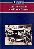 Amendmentfs XVIII and XXI Prohibition and Repeal