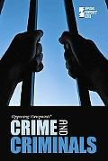 Crime and Criminals (Opposing Viewpoints)