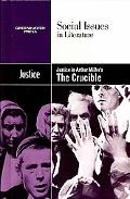 Justice in Arthur Millers The Crucible