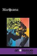 Marijuana (At Issue Series)
