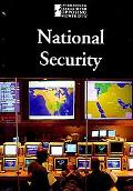 National Security (Introducing Issues With Opposing Viewpoints)
