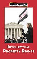 Intellectual Property Rights (Issues on Trial)