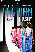 The Fashion Industry (Opposing Viewpoints)