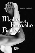 Male and Female Roles (Opposing Viewpoints)