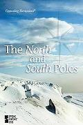 The North and South Poles (Opposing Viewpoints)