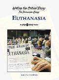 Euthanasia (Writing the Critical Essay)