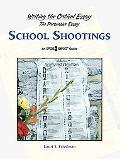 School Shootings (Writing the Critical Essay)