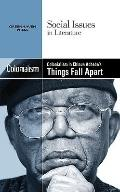 Colonialism in Chinua Achebe's Things Fall Apart (Social Issues in Literature)