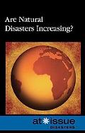 Are Natural Disasters Increasing? (At Issue Series)