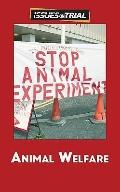 Animal Welfare (Issues on Trial)